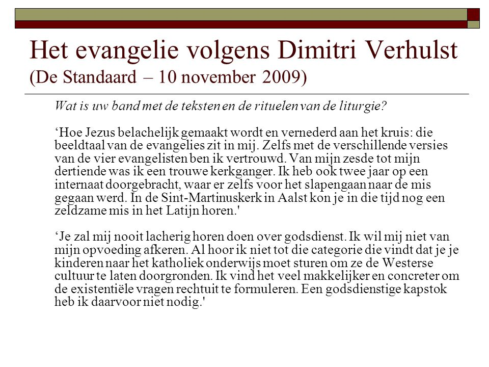 Het evangelie volgens Dimitri Verhulst (De Standaard – 10 november 2009)
