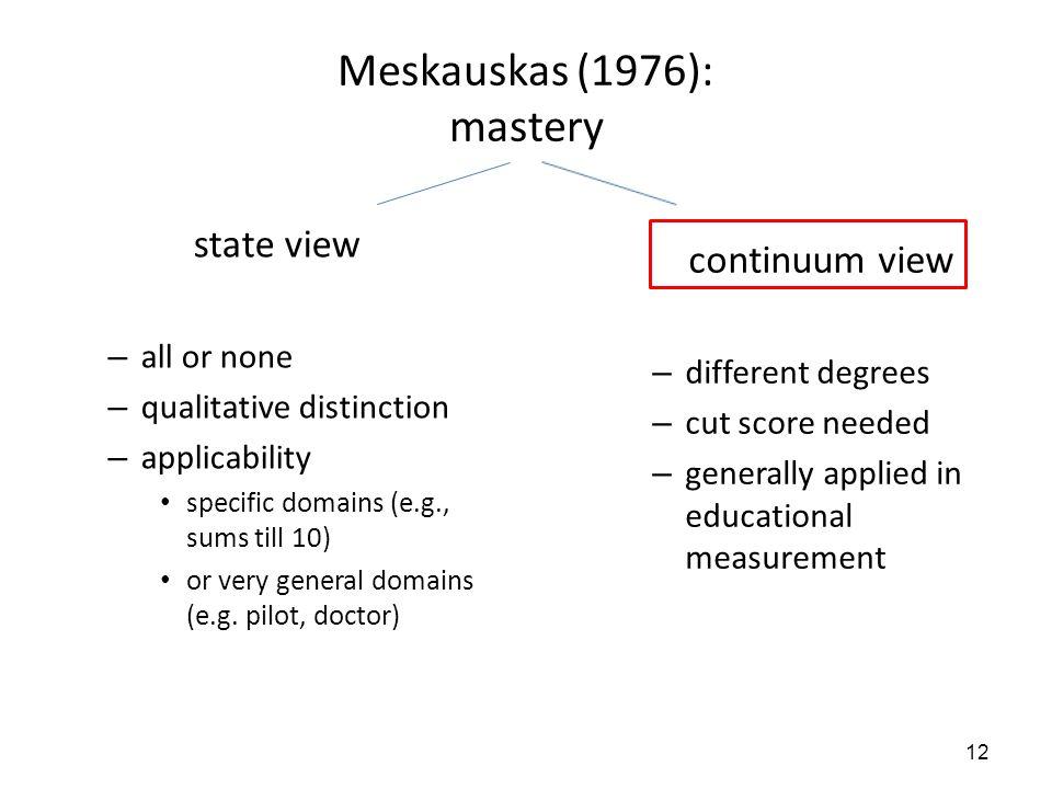 Meskauskas (1976): mastery