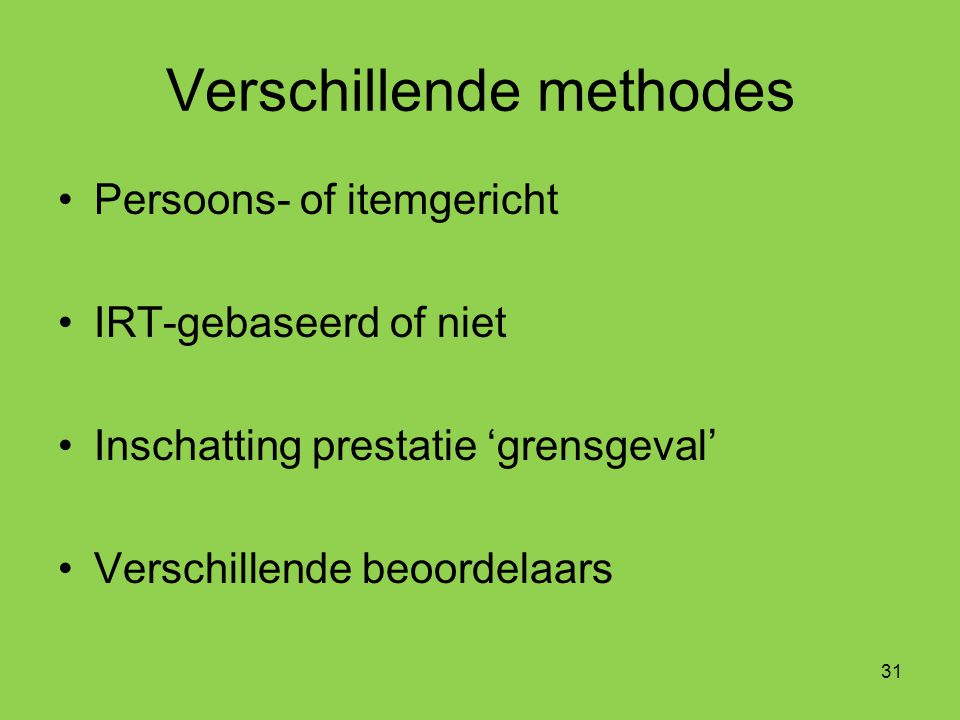 Verschillende methodes