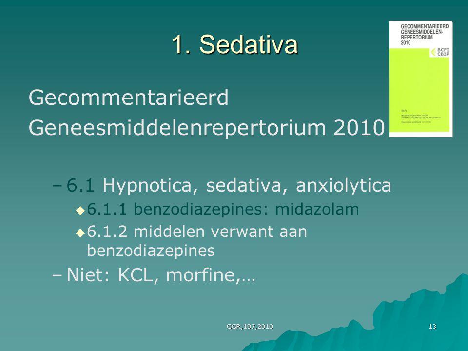 1. Sedativa Gecommentarieerd Geneesmiddelenrepertorium 2010