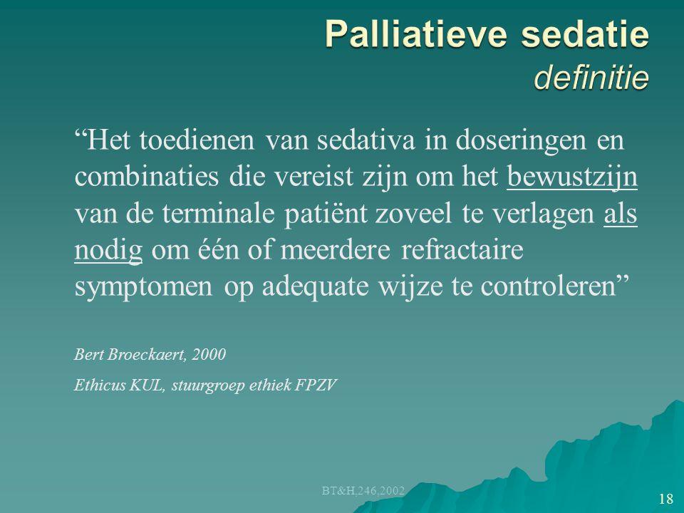 Palliatieve sedatie definitie