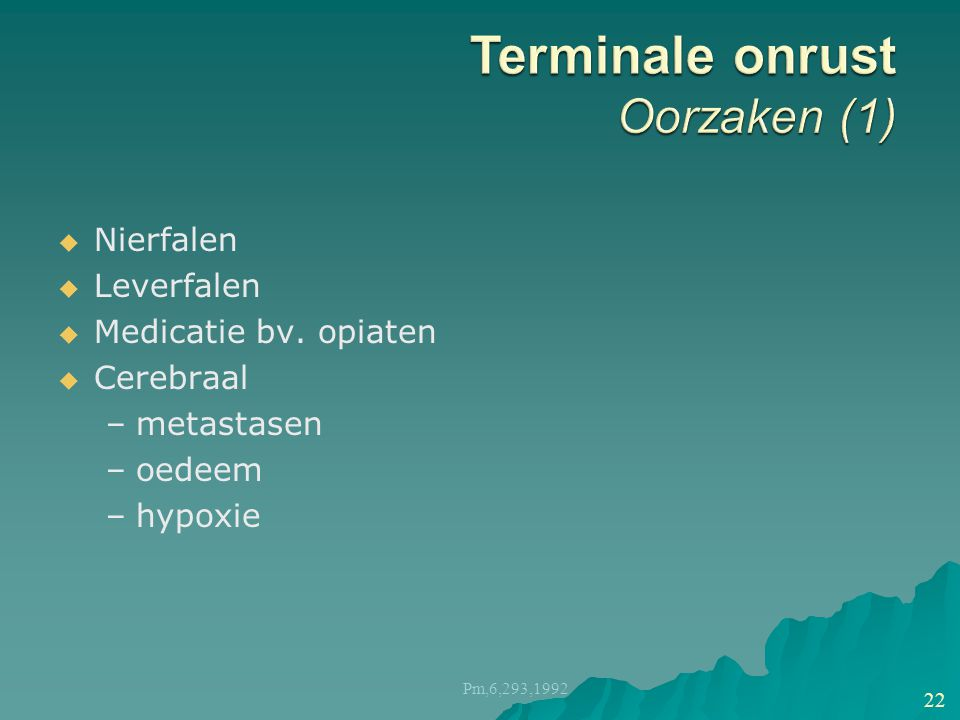 Terminale onrust Oorzaken (1)