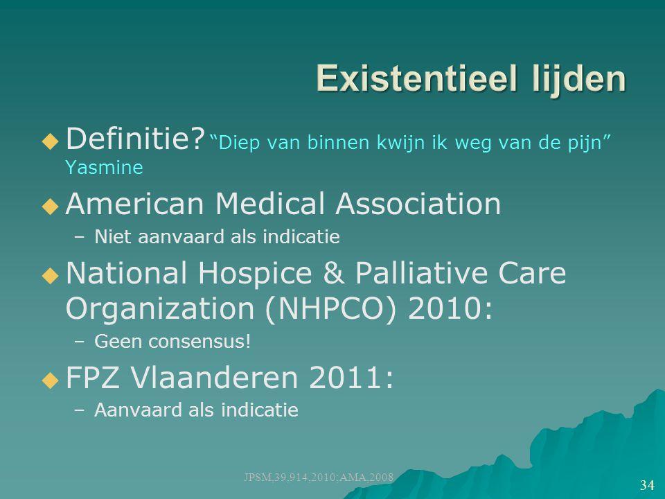 Existentieel lijden Definitie Diep van binnen kwijn ik weg van de pijn Yasmine. American Medical Association.