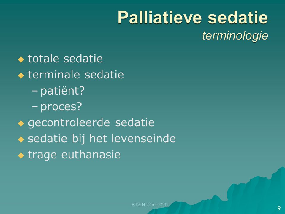 Palliatieve sedatie terminologie