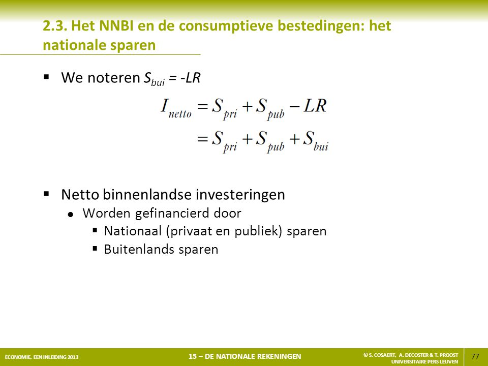 2.3. Het NNBI en de consumptieve bestedingen: het nationale sparen