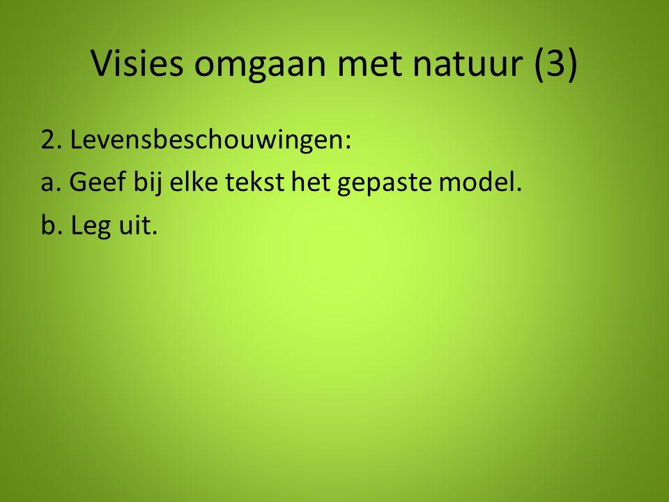 Visies omgaan met natuur (3)