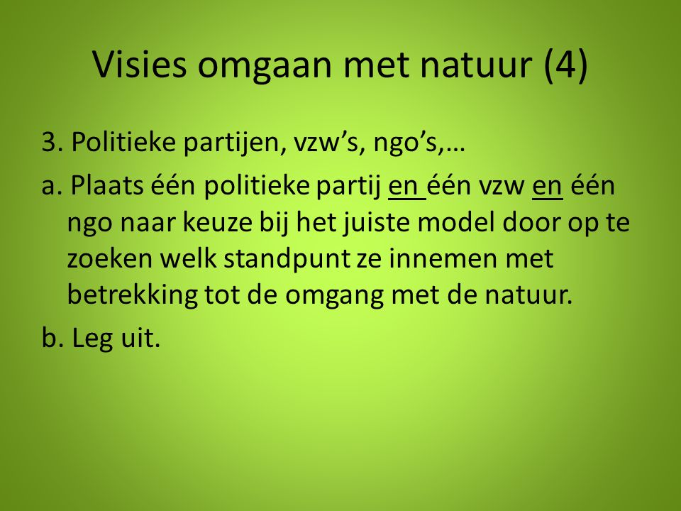 Visies omgaan met natuur (4)