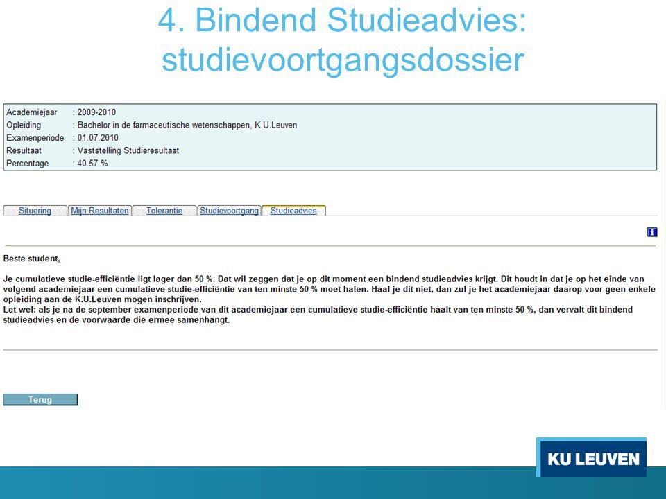 4. Bindend Studieadvies: studievoortgangsdossier
