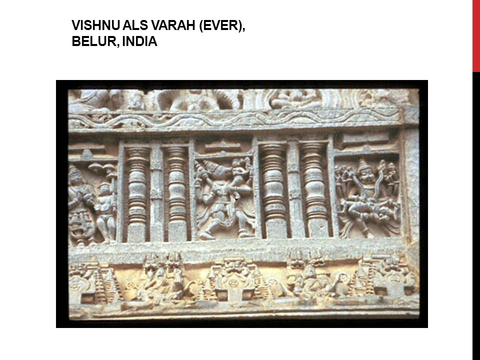 VISHNU ALS VARAH (EVER), BELUR, INDIA