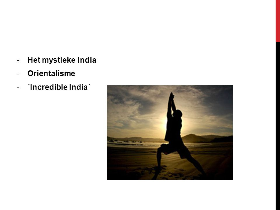 Het mystieke India Orientalisme ´Incredible India´