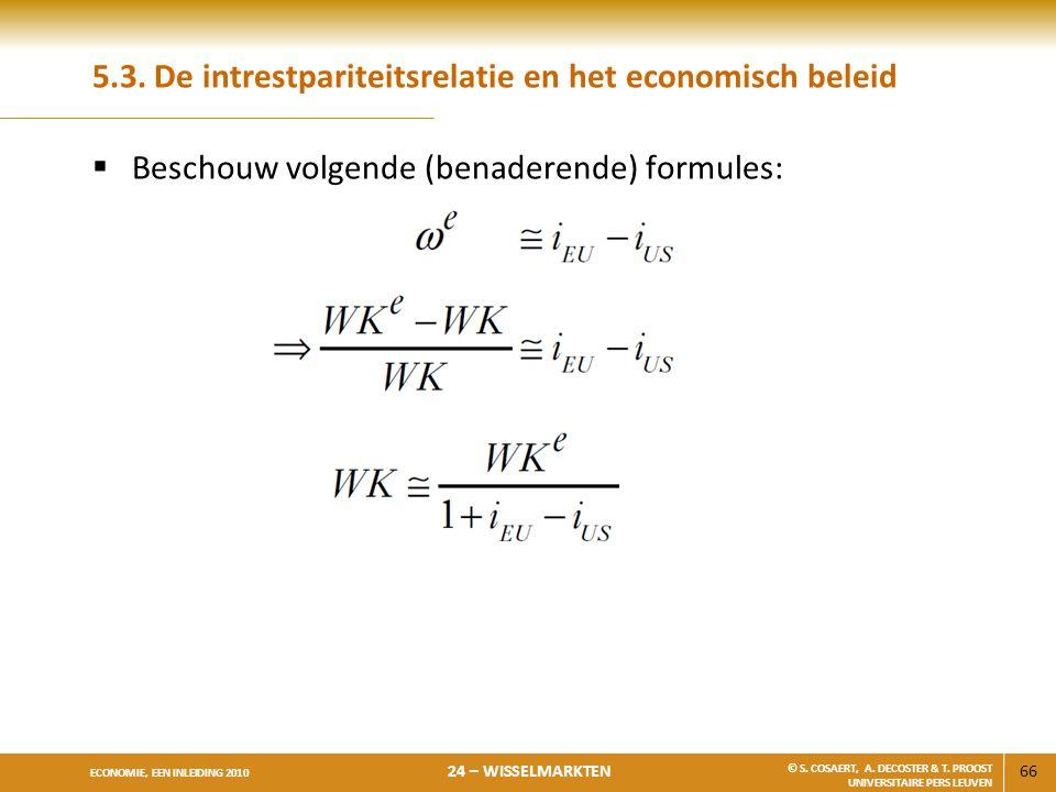 5.3. De intrestpariteitsrelatie en het economisch beleid