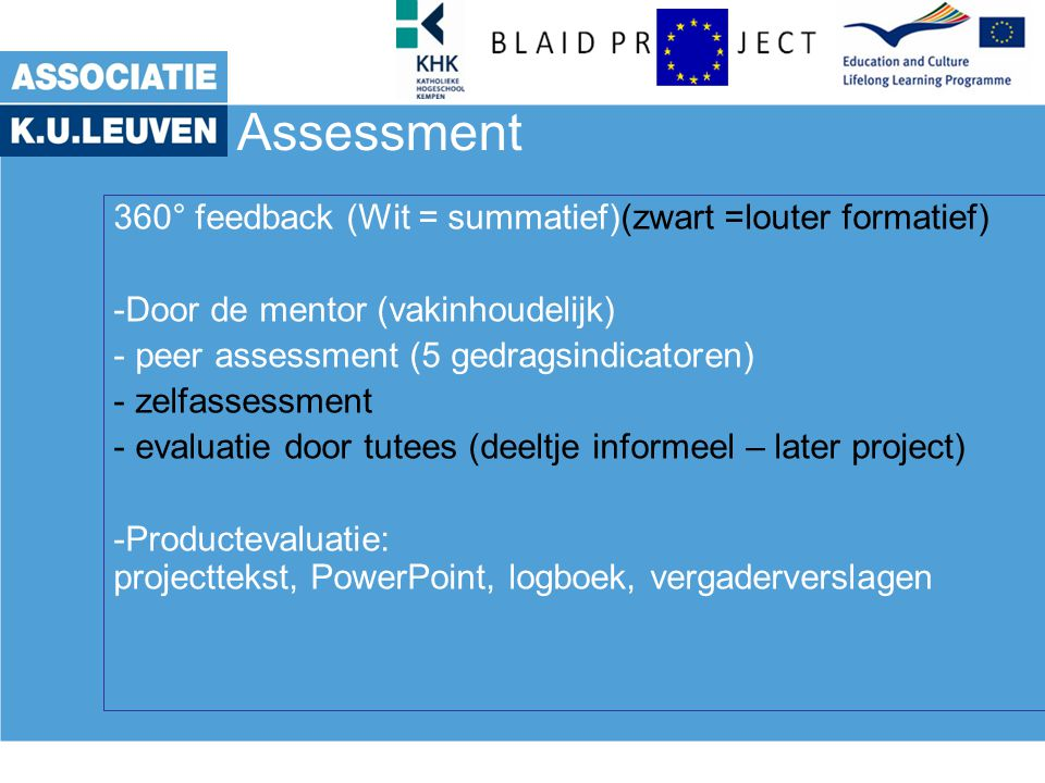 Assessment 360° feedback (Wit = summatief)(zwart =louter formatief)