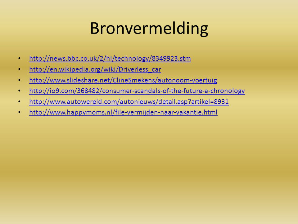 Bronvermelding http://news.bbc.co.uk/2/hi/technology/8349923.stm
