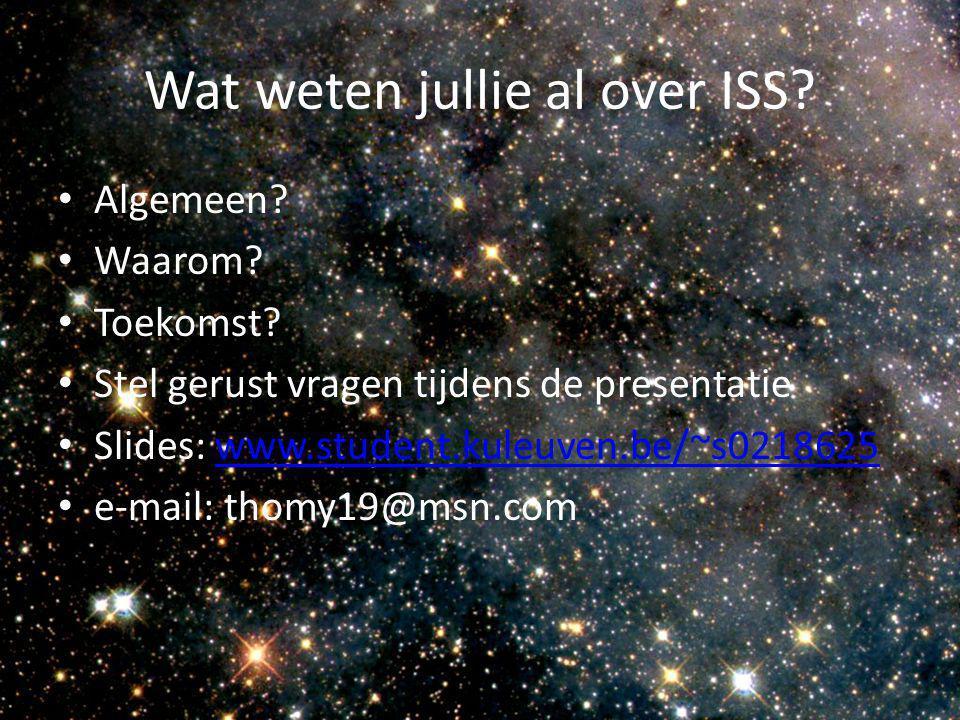 Wat weten jullie al over ISS