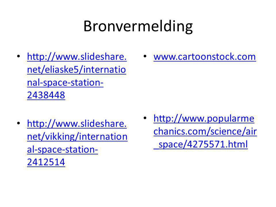 Bronvermelding http://www.slideshare.net/eliaske5/international-space-station-2438448.