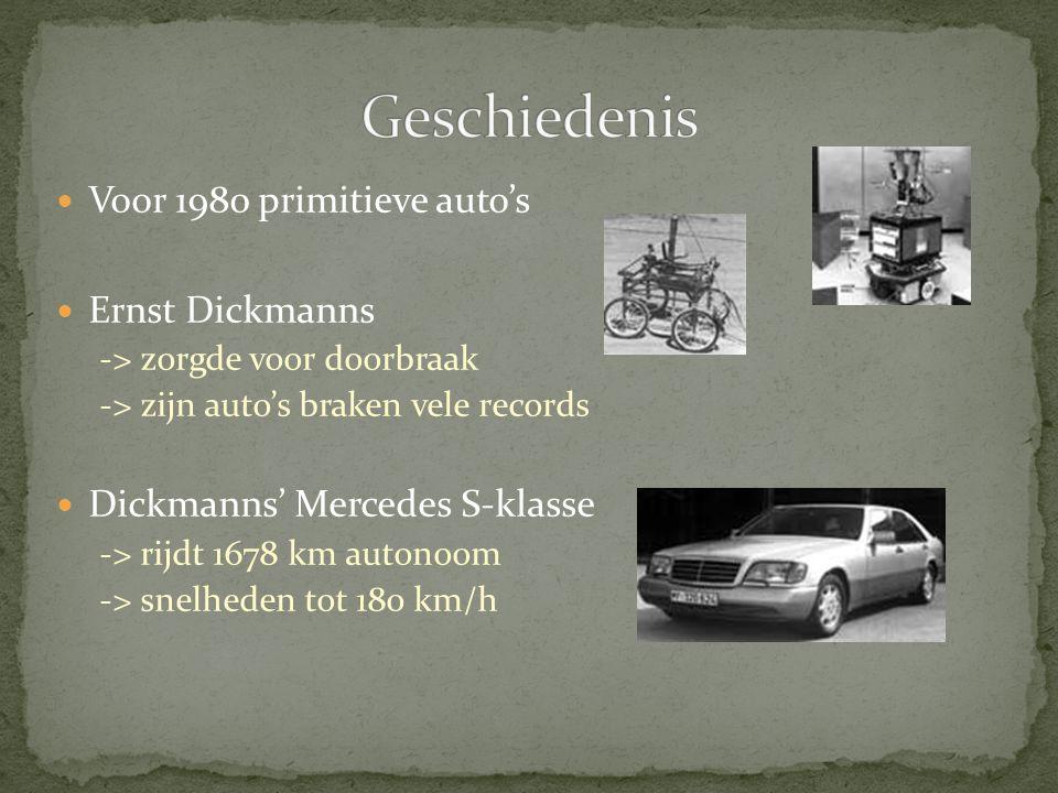 Geschiedenis Voor 1980 primitieve auto's Ernst Dickmanns