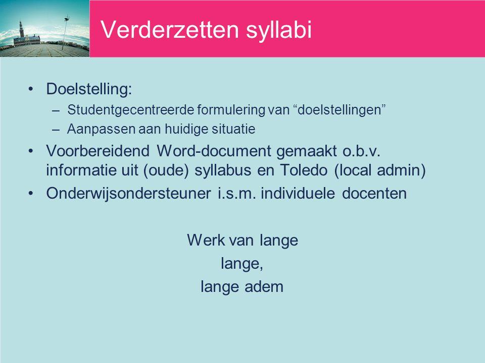 Verderzetten syllabi Doelstelling: