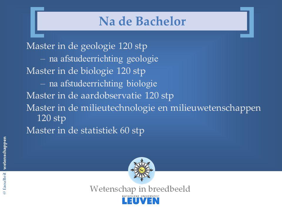 Na de Bachelor Master in de geologie 120 stp