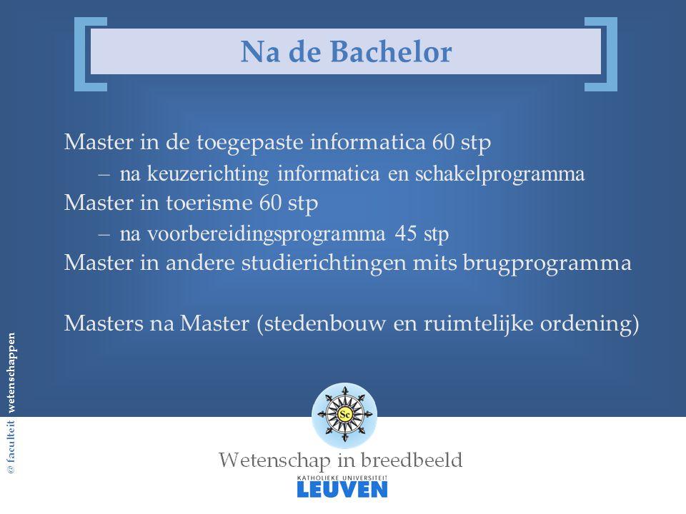 Na de Bachelor Master in de toegepaste informatica 60 stp