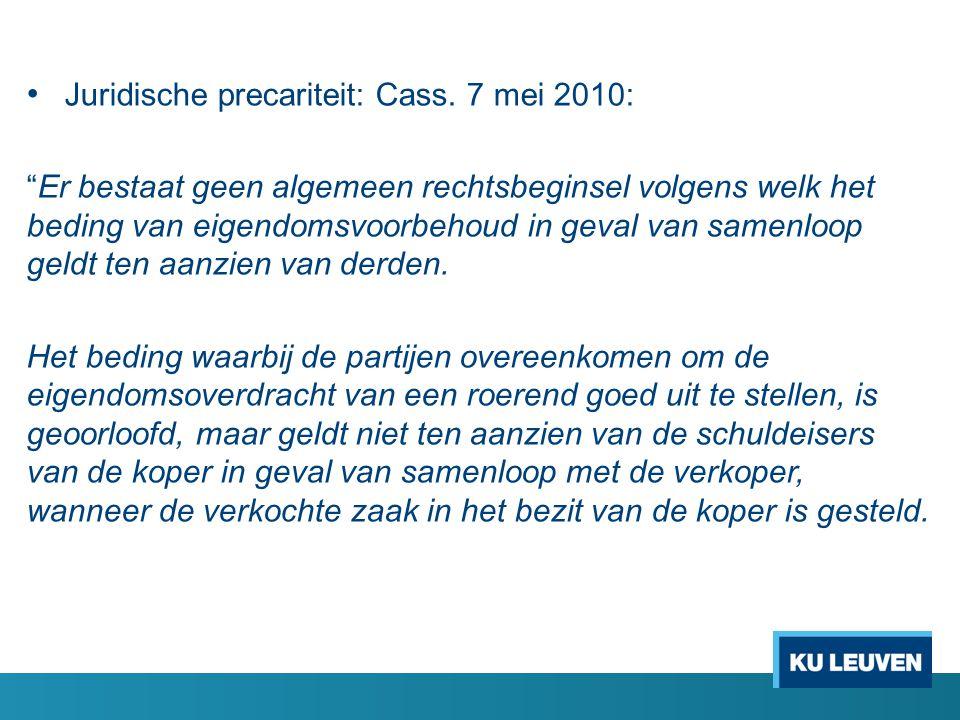 Juridische precariteit: Cass. 7 mei 2010: