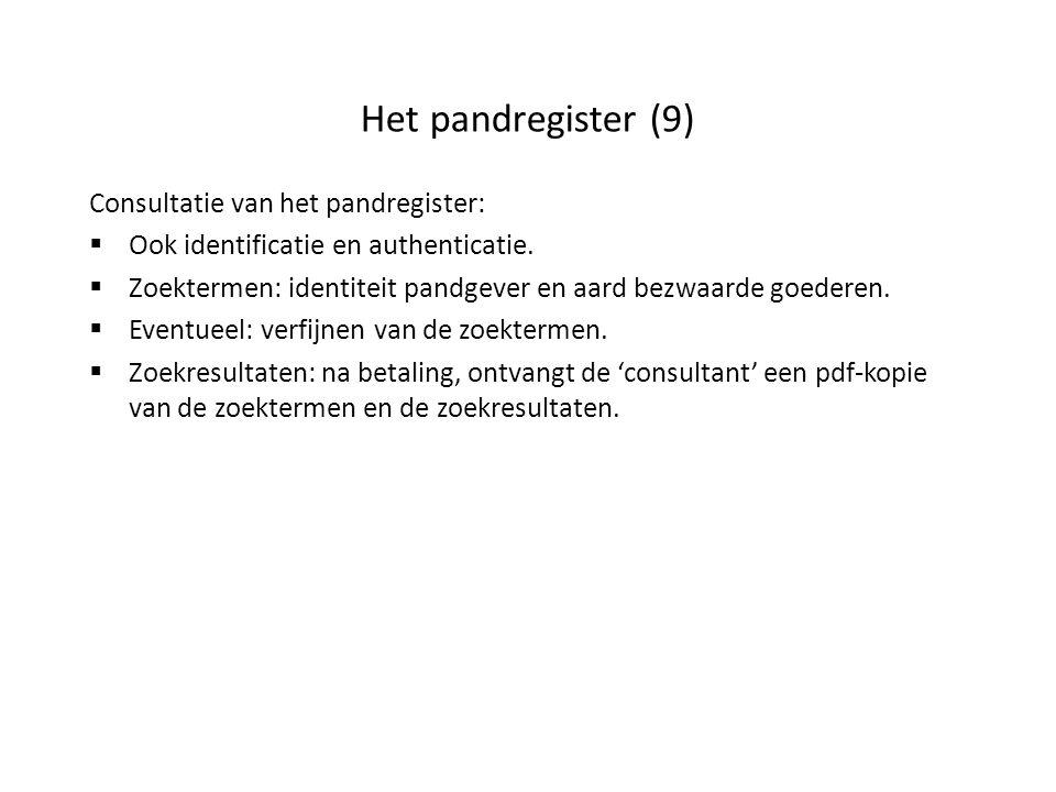 Het pandregister (9) Consultatie van het pandregister: