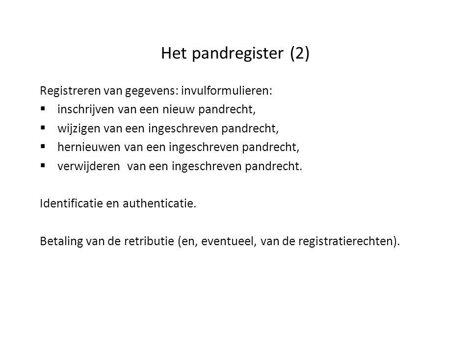 Het pandregister (2) Registreren van gegevens: invulformulieren: