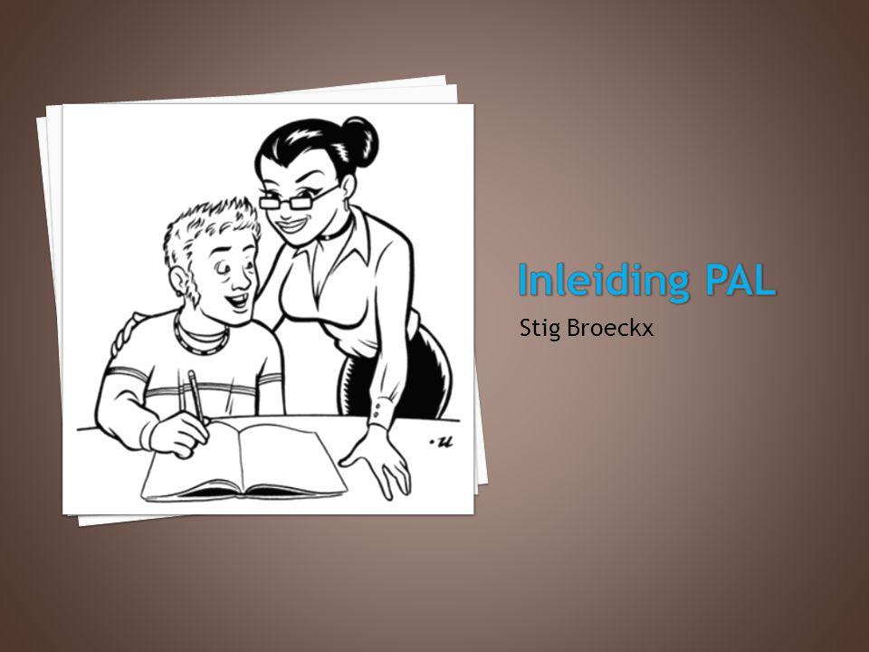 Inleiding PAL Stig Broeckx