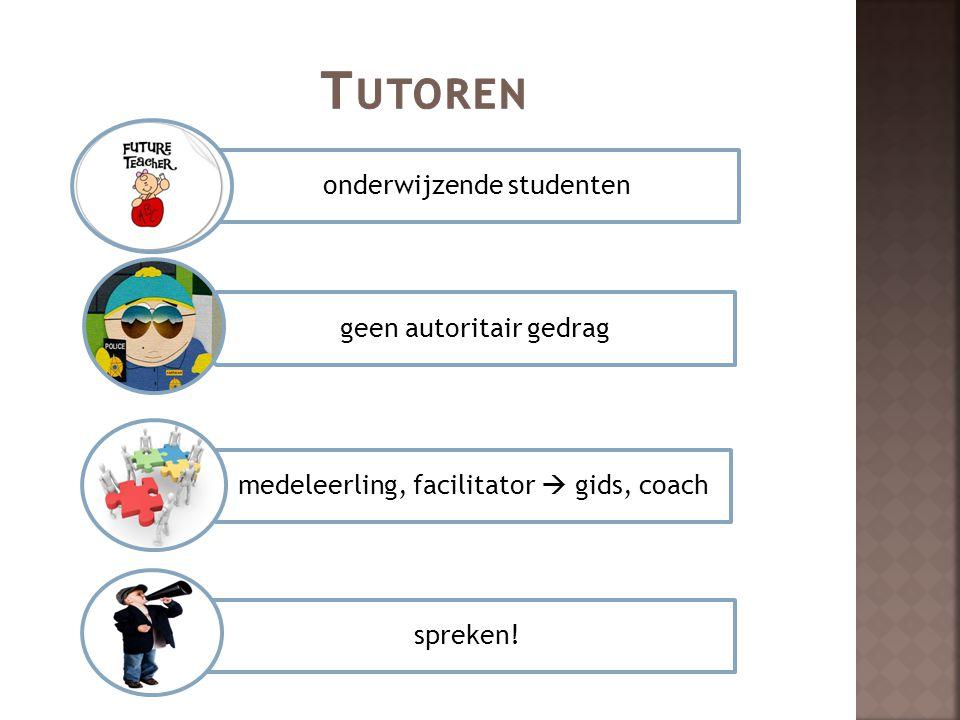 Tutoren onderwijzende studenten geen autoritair gedrag