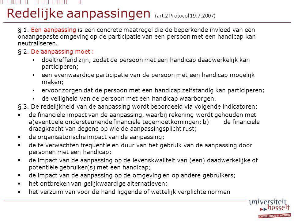 Redelijke aanpassingen (art.2 Protocol 19.7.2007)
