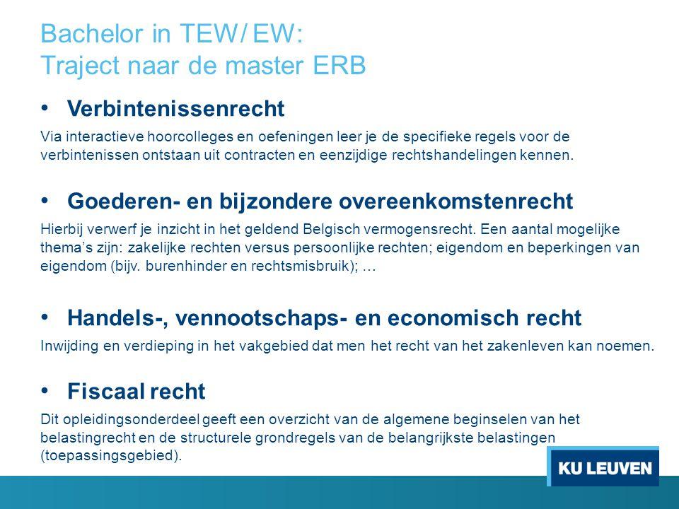 Bachelor in TEW/ EW: Traject naar de master ERB
