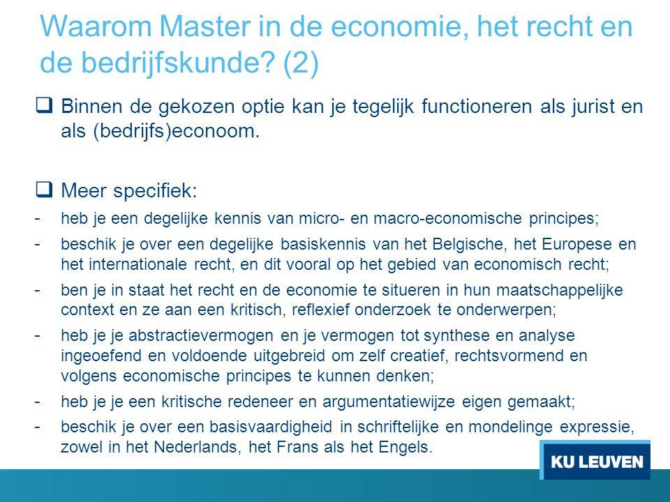 Waarom Master in de economie, het recht en de bedrijfskunde (2)