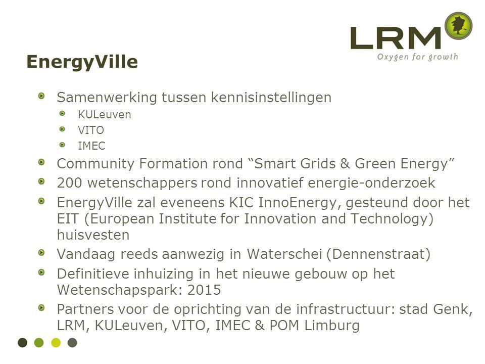 EnergyVille Samenwerking tussen kennisinstellingen