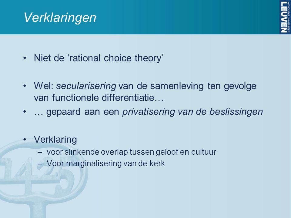 Verklaringen Niet de 'rational choice theory'