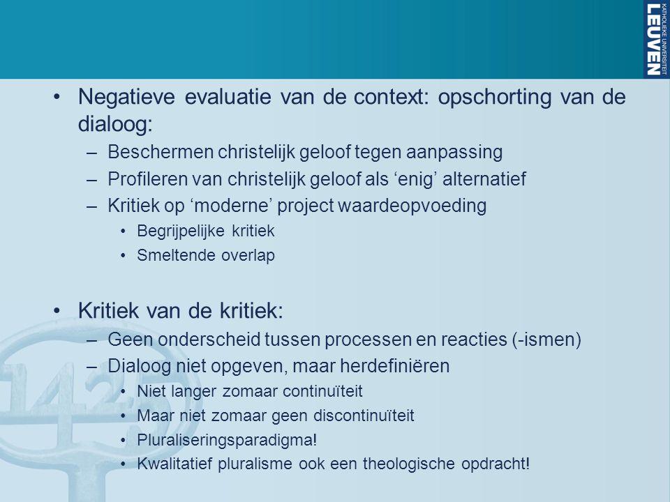 Negatieve evaluatie van de context: opschorting van de dialoog: