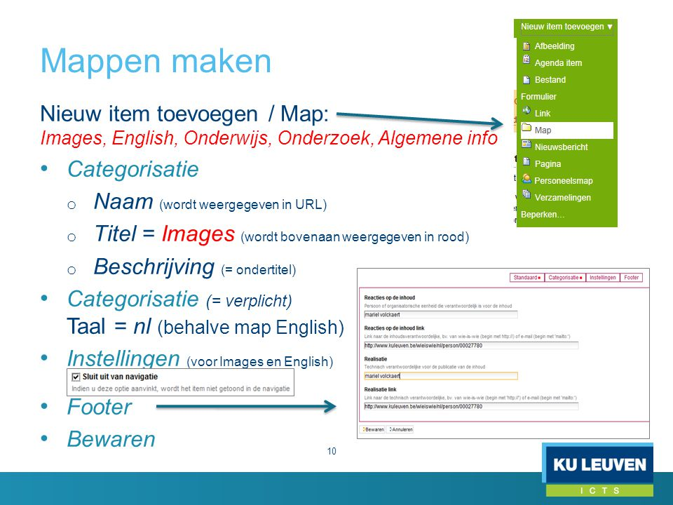 Mappen maken Nieuw item toevoegen / Map: Images, English, Onderwijs, Onderzoek, Algemene info. Categorisatie.