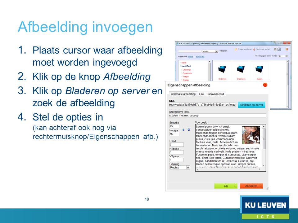 Afbeelding invoegen Plaats cursor waar afbeelding moet worden ingevoegd. Klik op de knop Afbeelding.