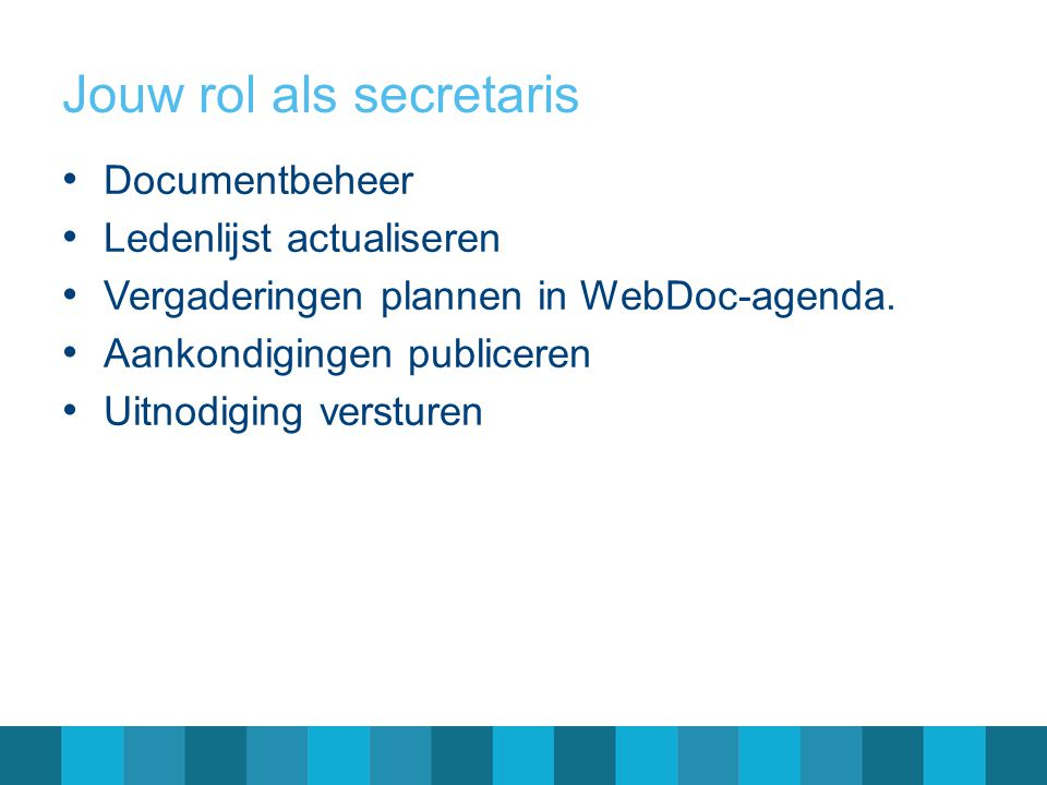 Jouw rol als secretaris
