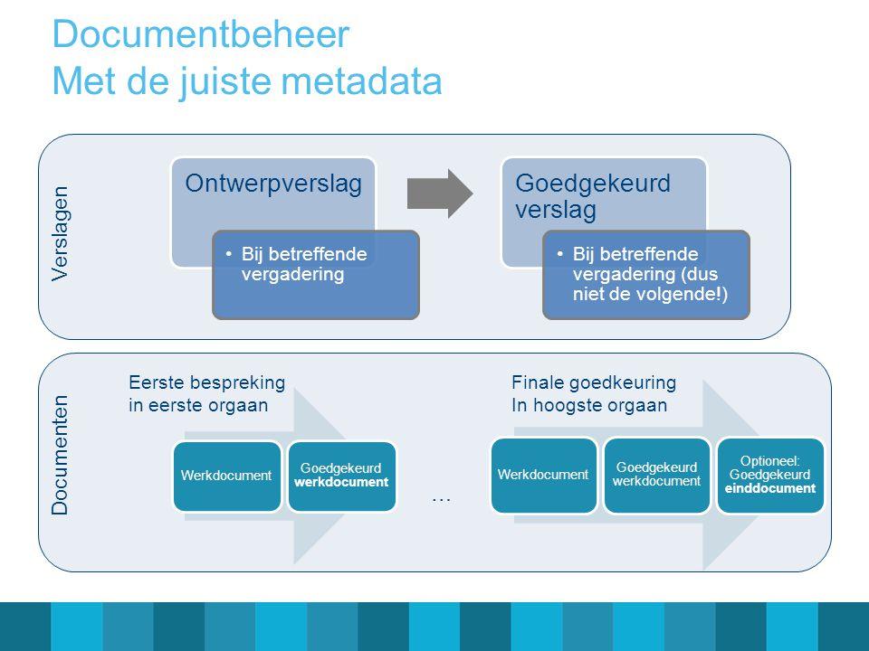 Documentbeheer Met de juiste metadata