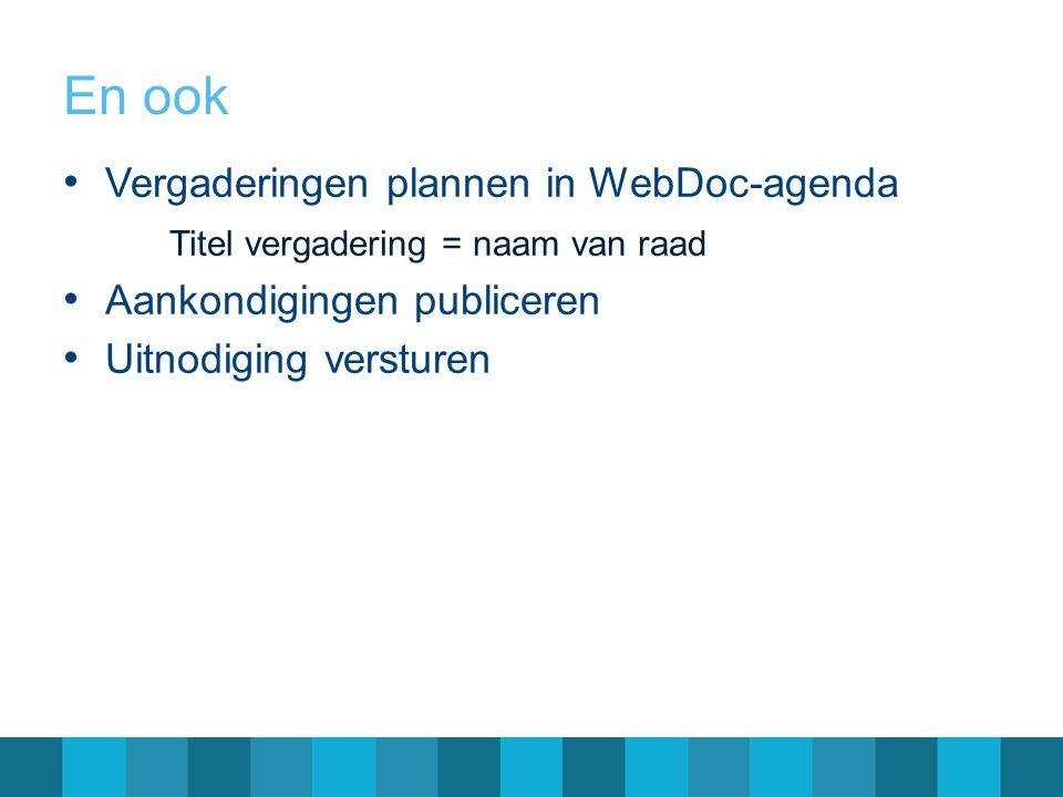 En ook Vergaderingen plannen in WebDoc-agenda