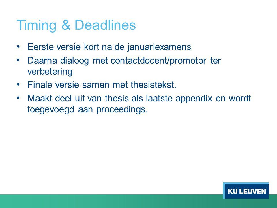 Timing & Deadlines Eerste versie kort na de januariexamens