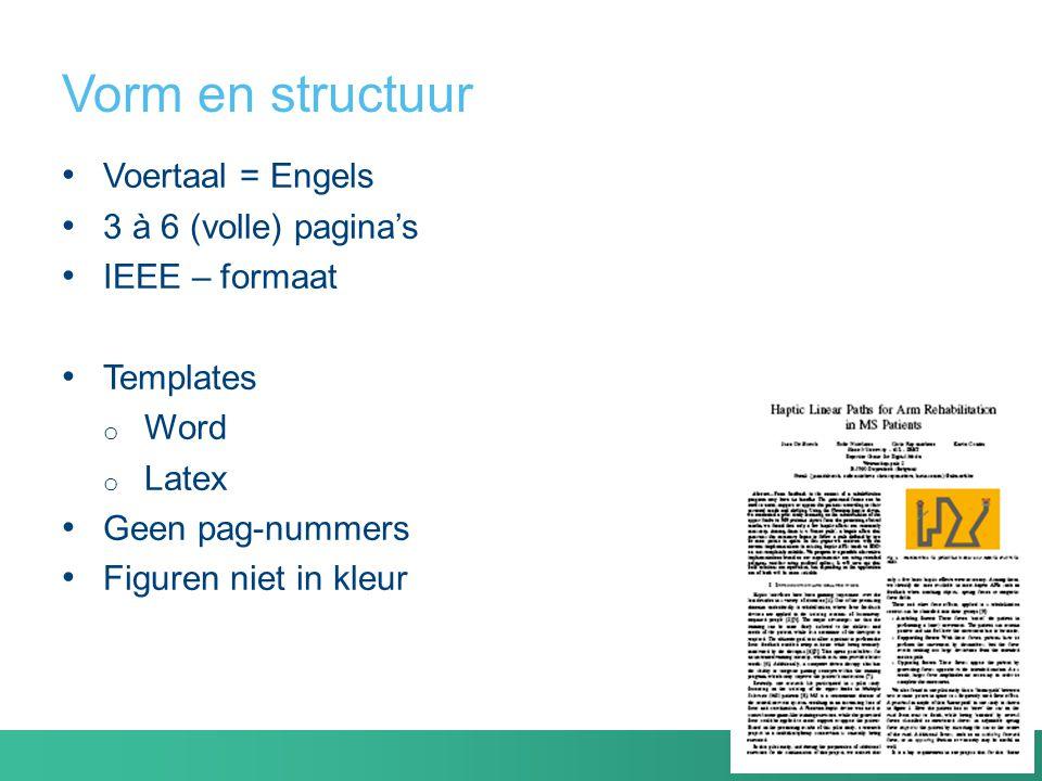 Vorm en structuur Voertaal = Engels 3 à 6 (volle) pagina's