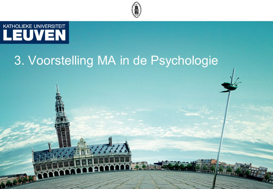 3. Voorstelling MA in de Psychologie