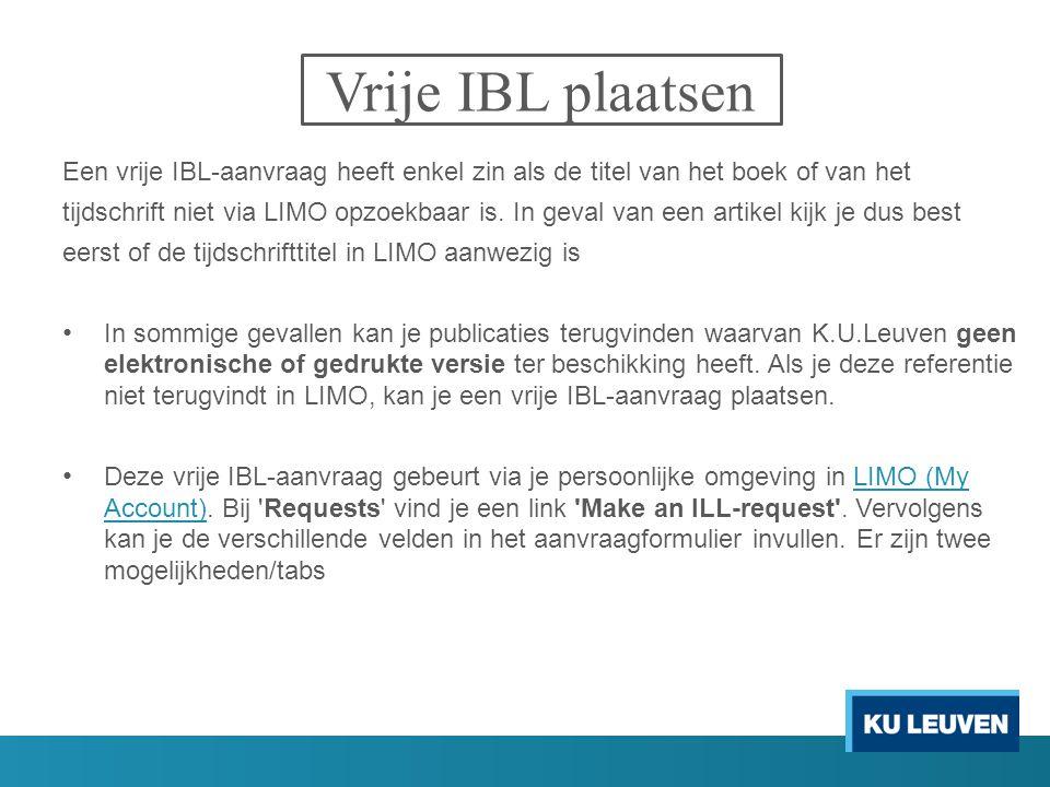 Vrije IBL plaatsen Een vrije IBL-aanvraag heeft enkel zin als de titel van het boek of van het.