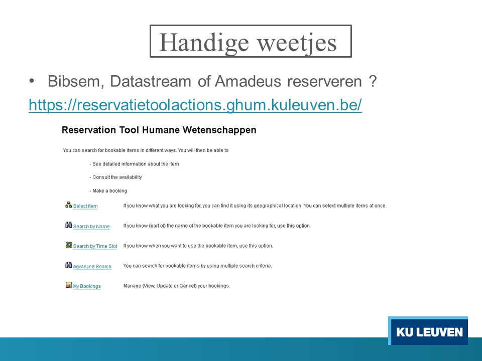 Handige weetjes Bibsem, Datastream of Amadeus reserveren