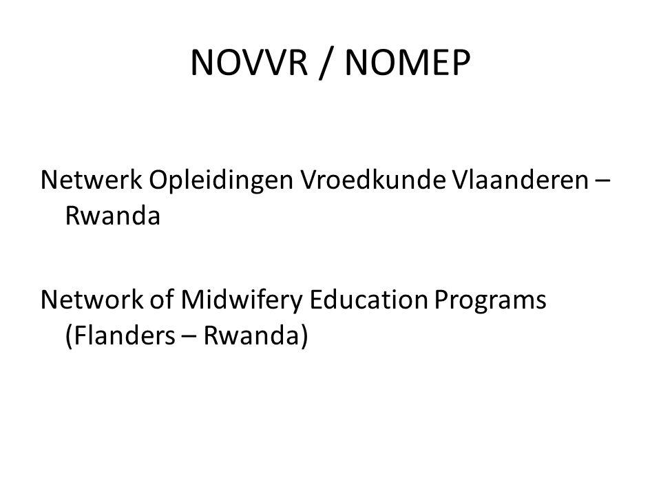 NOVVR / NOMEP Netwerk Opleidingen Vroedkunde Vlaanderen – Rwanda Network of Midwifery Education Programs (Flanders – Rwanda)