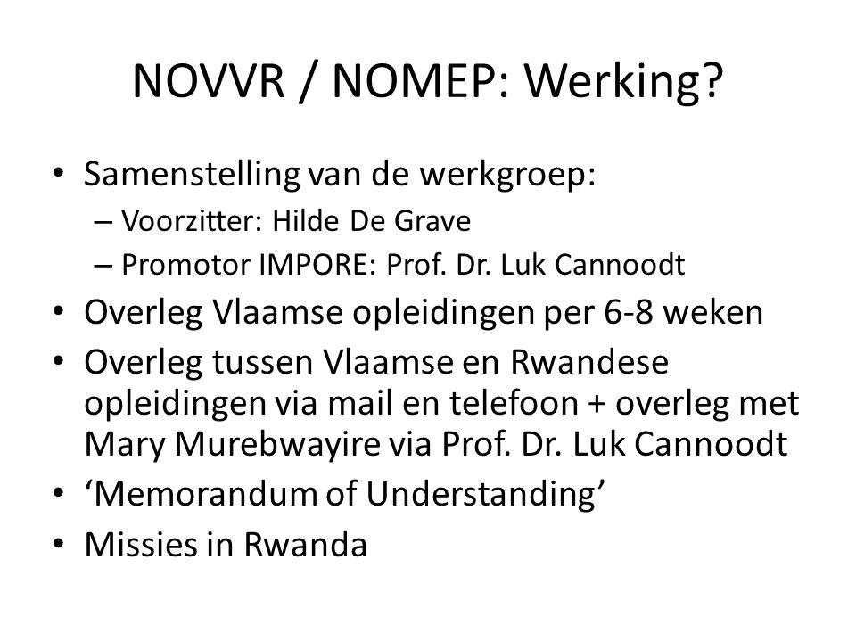 NOVVR / NOMEP: Werking Samenstelling van de werkgroep: