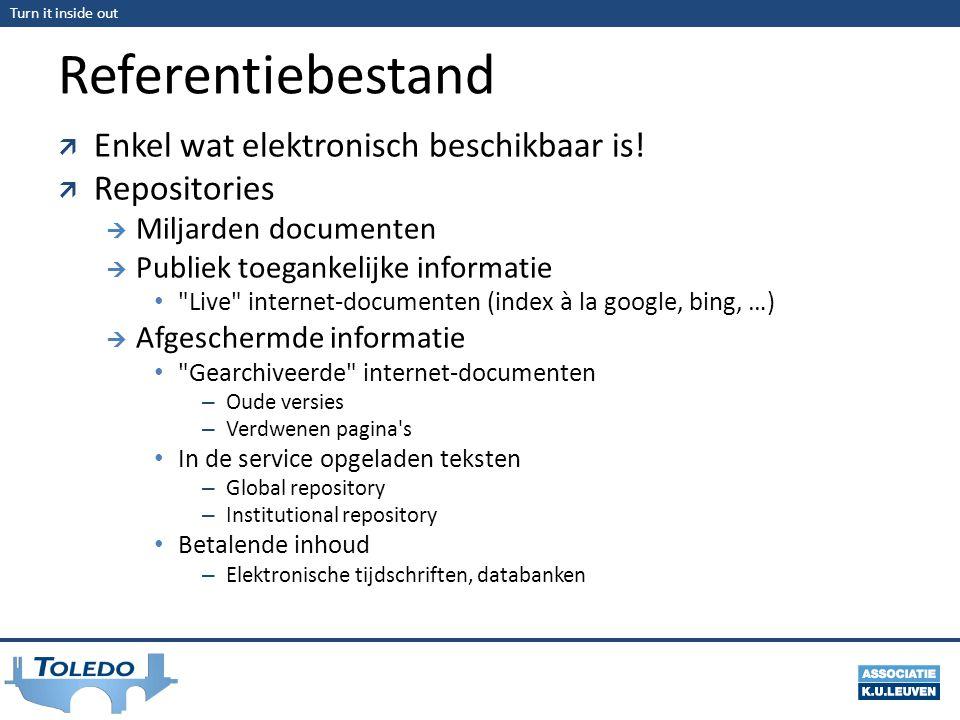 Referentiebestand Enkel wat elektronisch beschikbaar is! Repositories