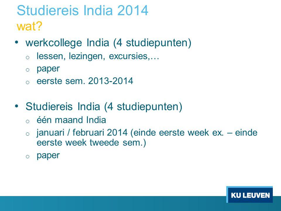 Studiereis India 2014 wat werkcollege India (4 studiepunten)