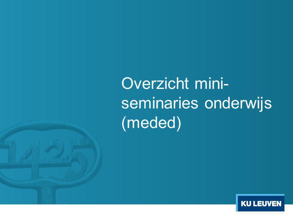 Overzicht mini-seminaries onderwijs (meded)