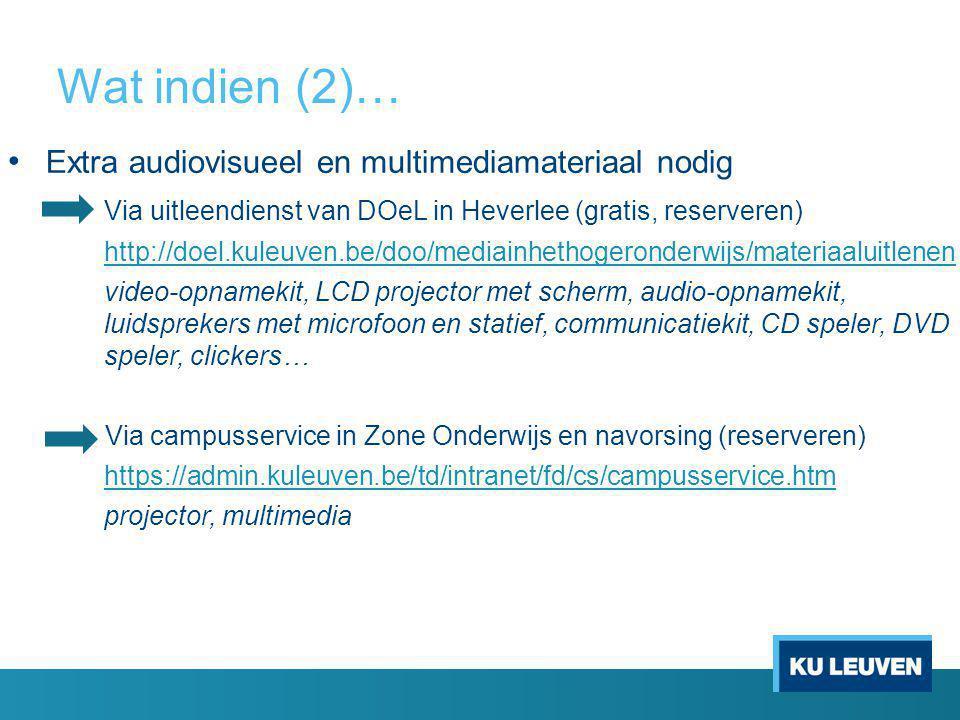 Wat indien (2)… Extra audiovisueel en multimediamateriaal nodig